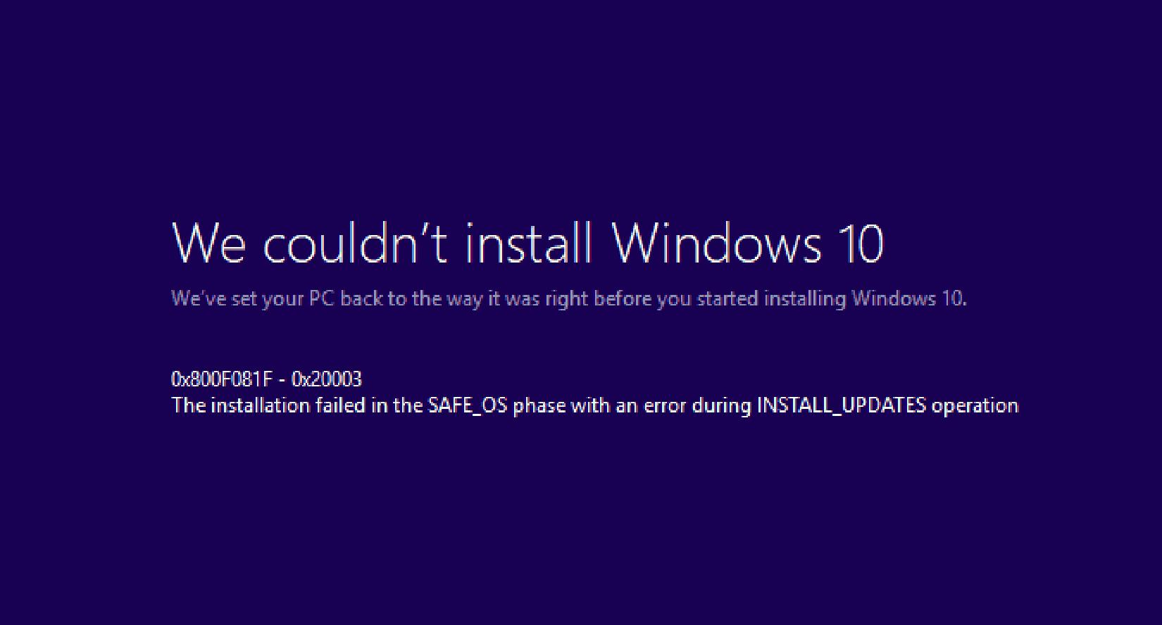 0x800F081F – 0x20003 Error When Updating – How To Fix It